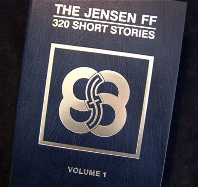 The Jensen FF- 320 Short Stories.Volume 1 - Limited Edition