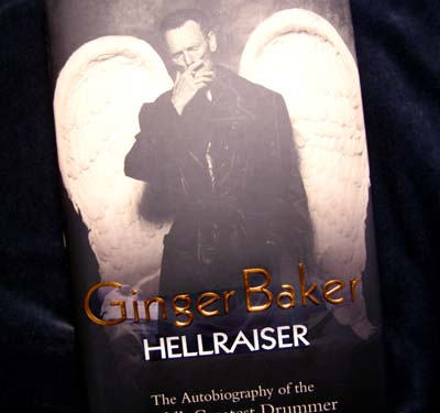 Ginger Baker - Hellraiser, Signed Copy