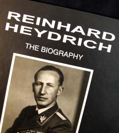 Reinhard Heydrich - The Biography Volume 1