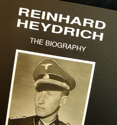 Reinhard Heydrich - The Biography Volume 2