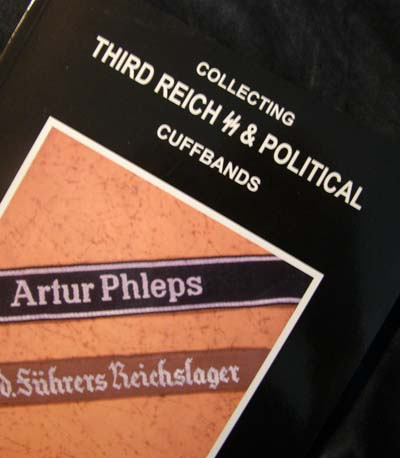Collecting Third Reich SS & Political Cuffbands Volume 1