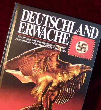 Deutschland Erwache (Germany Awake) - History Of The Nazi Party